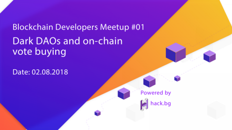 blockchain developers meetup 01 - onchain vote buying and dark daos