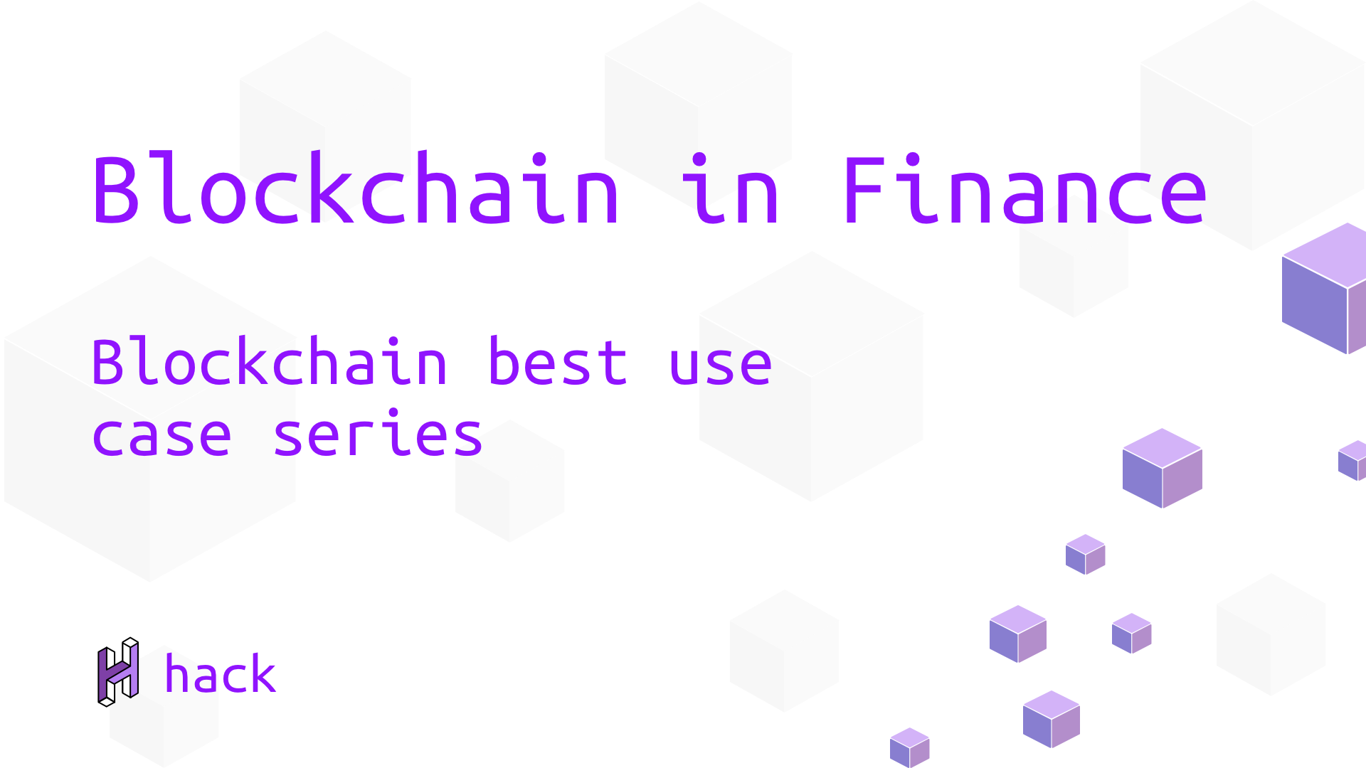 Blockchain in finance - Best blockchain use cases