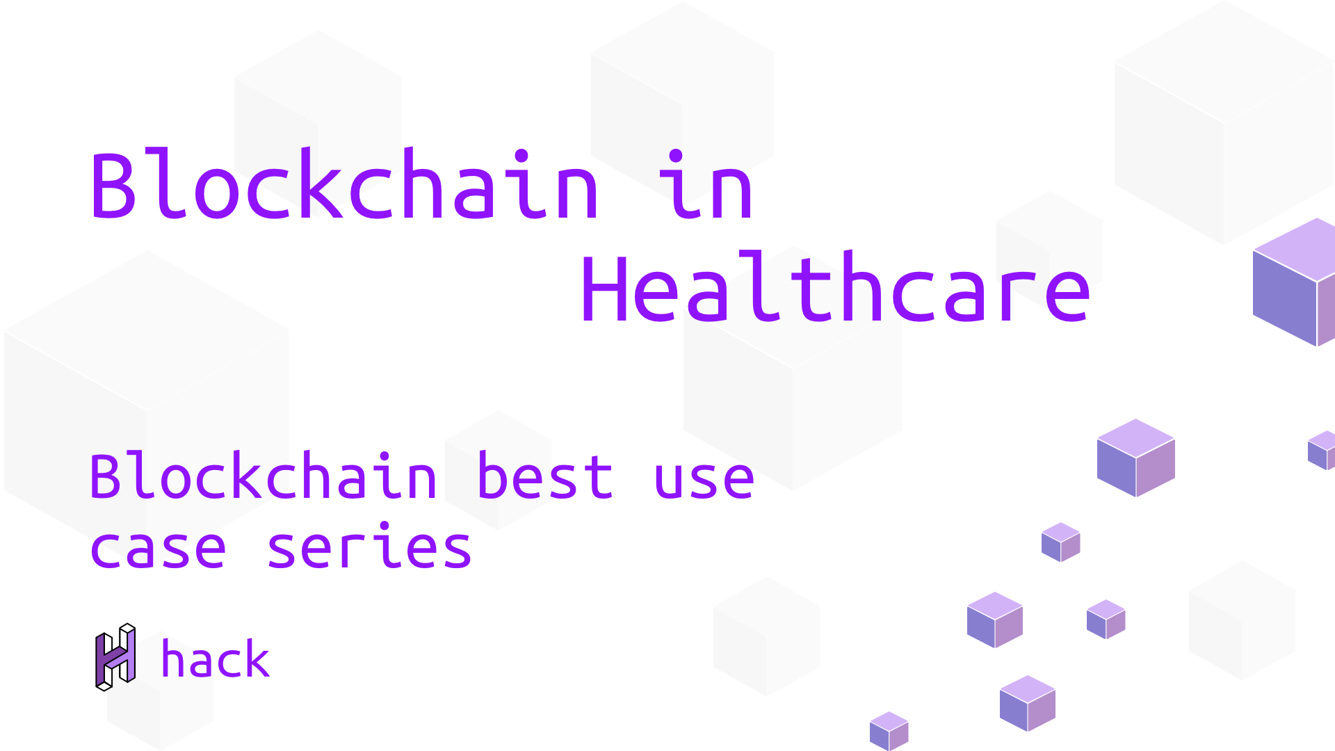 Disrupting industries with blockchain technology - best use cases - blockchain in healthcare