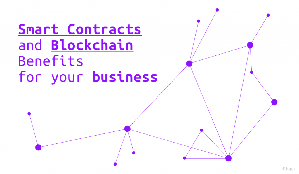 How are smart contracts and blockchain adding value to my business? 1