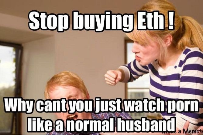 Woman yelling at husband to stop buying Ethereum and just watch porn