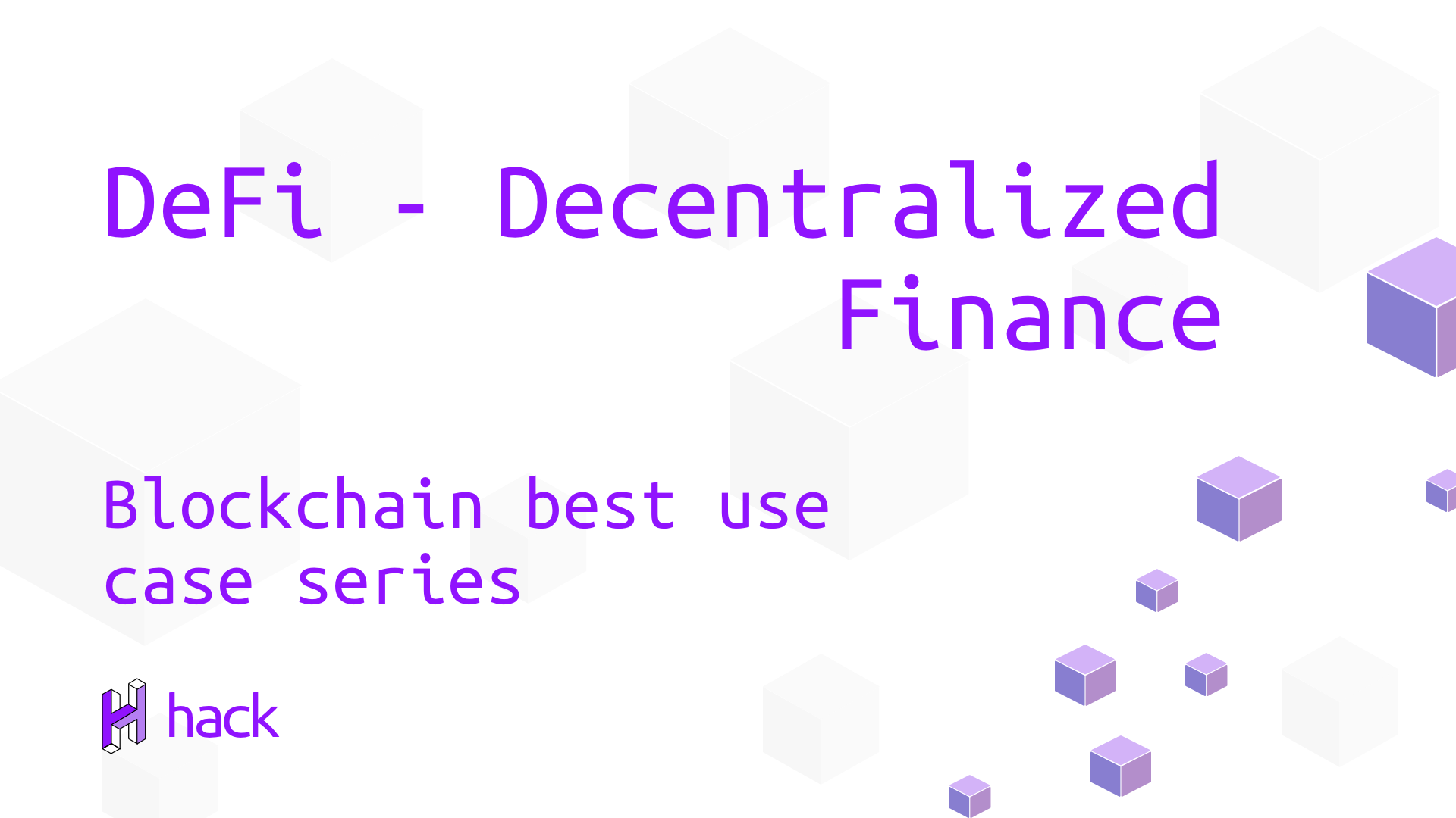 DeFi - Decentralized Finance 1